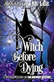 A Witch Before Dying: Volume 11
