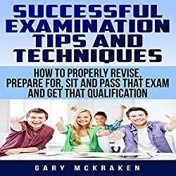 Successful Examination Tips and Techniques