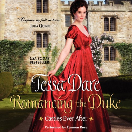 Romancing the Duke: Castles Ever After Audiobook [Free Download by Trial] thumbnail