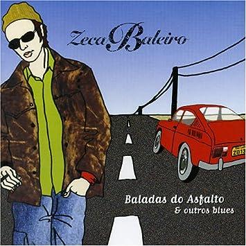 BLUES OUTROS BAIXAR DO ZECA BALEIRO BALADAS CD ASFALTO E