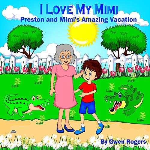 I Love My Mimi: Preston and Mimi's ()