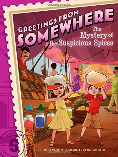 The Mystery of the Suspicious Spices (Greetings from - Series Somewhere From Greetings