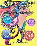 RELAXING Grown Up Coloring Book: RELAX and