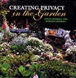 Creating Privacy in the Garden, Chuck Crandall and Barbara Crandall, 0847820033