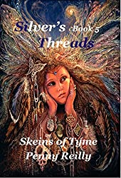 Silver's Threads Book 5: Skeins of Tyme