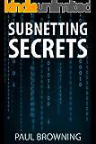 Subnetting Secrets (English Edition)