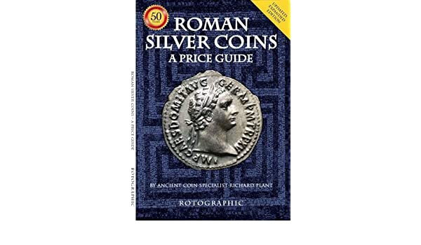 Roman Silver Coins: A Price Guide: Amazon.es: Richard Plant, Christopher Henry Perkins: Libros en idiomas extranjeros