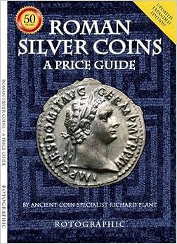 Roman Silver Coins: A Price Guide