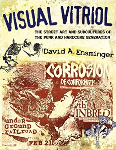 Visual Vitriol: The Street Art and Subcultures of the Punk