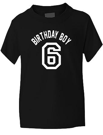 Birthday Boy Age 6 Six Boys Kids T Shirt Gift 1 2 Black