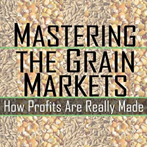 Mastering the Grain Markets Audiobook