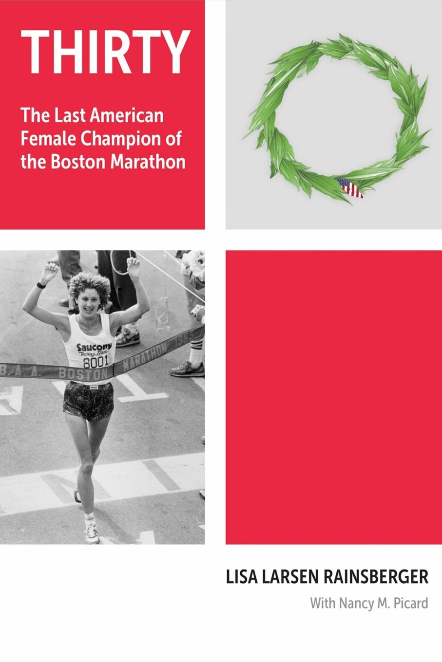 Thirty: The Last American Female Champion of The Boston Marathon ebook