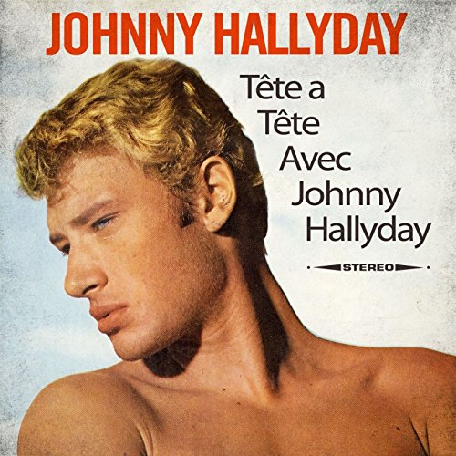 Tête a tête avec Johnny hallyday (A-tete Classic Tete)