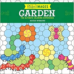 Hidden Images: Garden: The Ultimate Coloring Experience: Roger ...