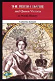 The British Empire and Queen Victoria in World History