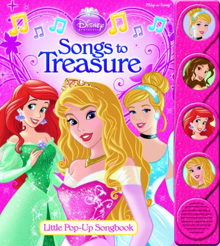 Disney Princess: Songs to Treasure: Little Pop-Up Song Book Disney Princess Pop Up Book