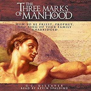 The Three Marks of Manhood Audiobook