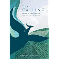 The Calling: Tahirih of Persia and her American Contemporaries