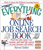 The Everything Online Job Search Book, Steven Graber, 1580623654