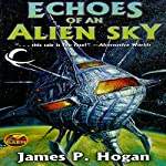 Echoes of an Alien Sky | James P Hogan