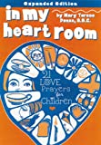 img - for In My Heart Room: 21 Love Prayers for Children book / textbook / text book