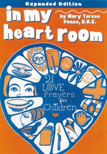 In My Heart Room: 21 Love Prayers for Children
