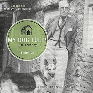 My Dog Tulip Audiobook