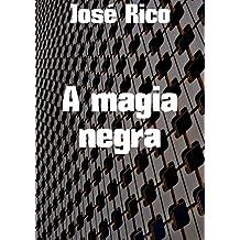 A magia negra (Portuguese Edition)