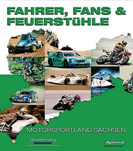 Fahrer, Fans & Feuerstühle: Motorsportland Sachsen