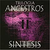 Trilogia Ancestros 2