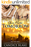 You Here Tomorrow (You Here Series, Book 2): A Contemporary M/M Romance Novella