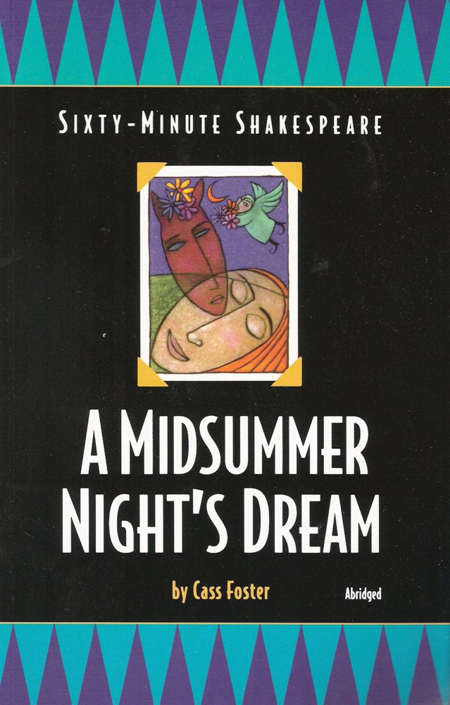 Sixty-Minute Shakespeare Series: A Midsummer Night's Dream