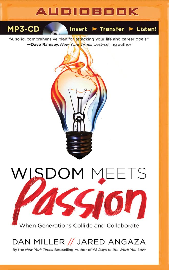 Download Wisdom Meets Passion: When Generations Collide and Collaborate PDF ePub ebook