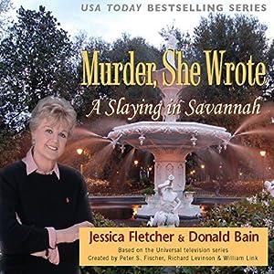 Murder, She Wrote: A Slaying in Savannah Audiobook