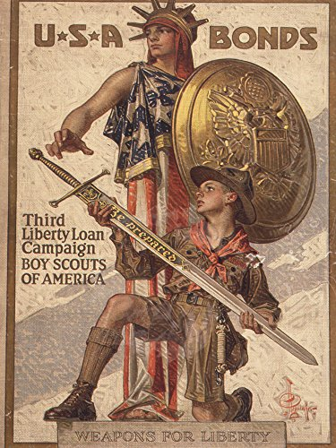 Wwi Liberty Bonds (WWI Poster - Weapons For Liberty. USA Bonds. Third Liberty Loan Campaign. Boy Scouts of America. Be Prepared. -)