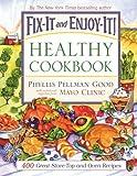 Fix-It and Enjoy-It Healthy Cookbook, Phyllis Pellman Good, 1561486434