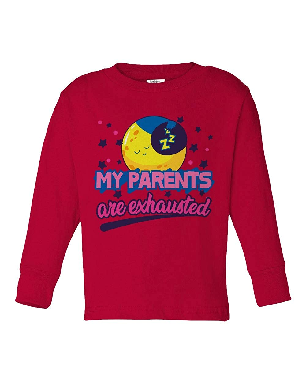 Societee My Parents are Exhausted Funny Cute Girls Boys Toddler Long Sleeve T-Shirt