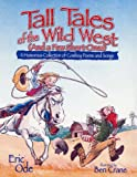 Tall Tales of the Wild West (And a Few Short Ones): A Humorous Collection of Cow