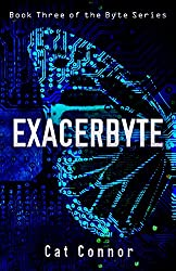 Exacerbyte (Ellie Conway Book 3)