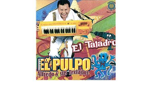 el alacran de Alfredo El Pulpo Y Sus Teclados en Amazon Music ...