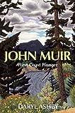 John Muir, Daryl Ashby, 1553800273