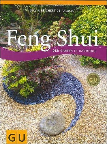 Feng Shui - Der Garten In Harmonie (gu Garten Extra): Amazon.de ... Feng Shui Im Garten Tipps Harmonie Wohlbefinden