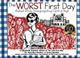 img - for The Worst First Day: Bullied While Desegregating Central High book / textbook / text book