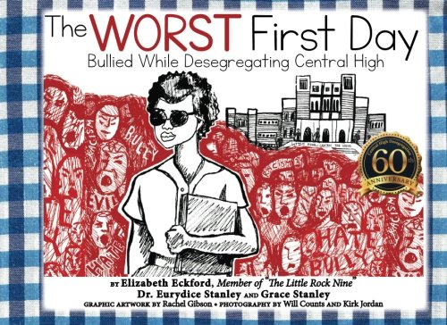 Download The Worst First Day: Bullied While Desegregating Central High pdf epub