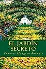 El jardín secreto par Frances Hodgson Burnett