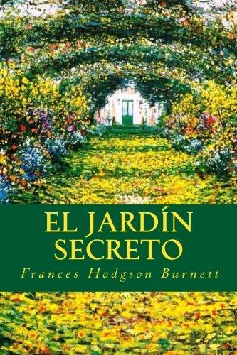 El Jardín Secreto: Amazon.es: Burnett, Frances Hodgson: Libros