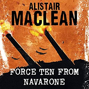 Force Ten from Navarone Audiobook