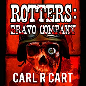 Rotters: Bravo Company Audiobook