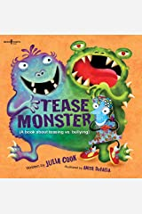 The Tease Monster: (A Book About Teasing vs Bullying) (Building Relationships) Paperback