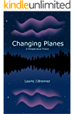 Changing Planes -- A Metaphysical Fiction